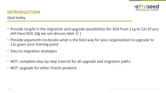 Upgrading to Oracle SOA 12.1 & 12.2 - Practical Steps and Project Experiences Slide 3