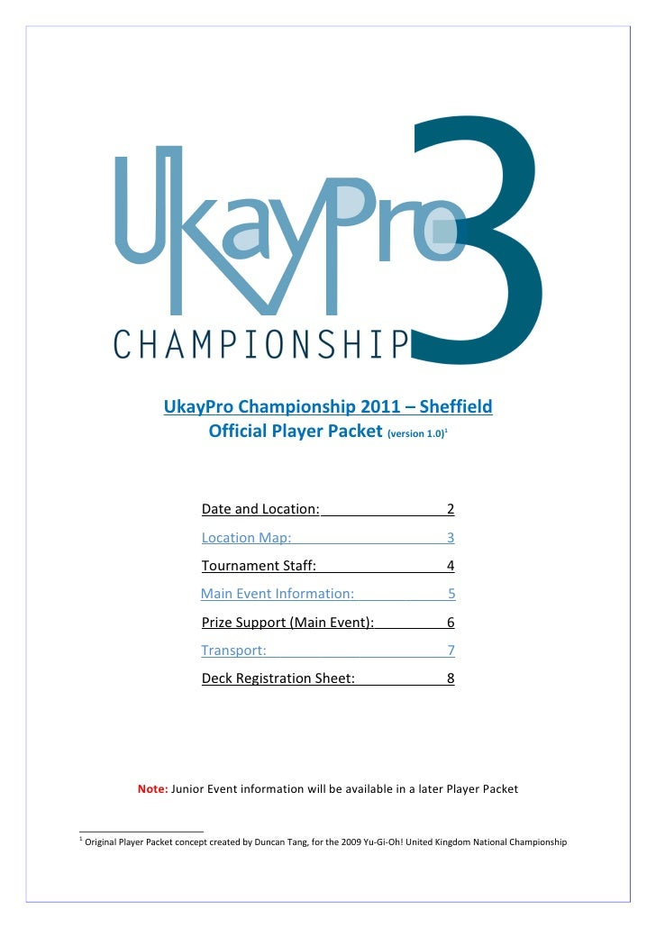 UkayPro Championship 2011 – Sheffield                           Official Player Packet (version 1.0)                      ...