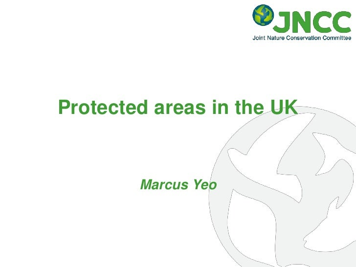 Protected areas in the UK        Marcus Yeo