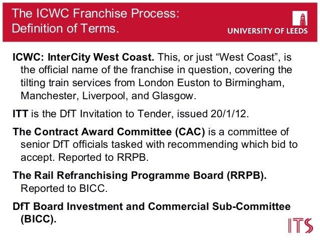 Uk rail franchising why did the west coast franchising process coll 19 the icwc franchise process definition stopboris Images