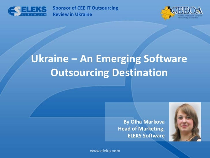 Sponsor of CEE IT Outsourcing        Review in UkraineUkraine – An Emerging Software   Outsourcing Destination            ...