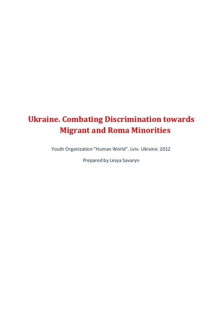 "Ukraine. Combating Discrimination towards        Migrant and Roma Minorities     Youth Organization ""Human World"". Lviv. U..."