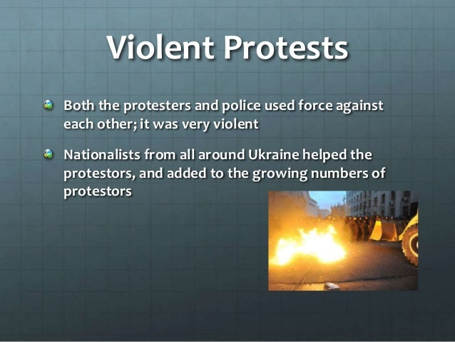 Violent Protests Both the protesters and police used force against each other; it was very violent Nationalists from all a...