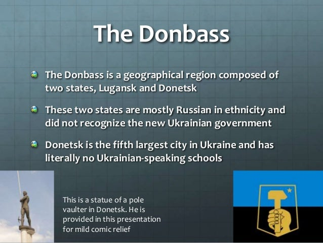 Referendum In April of 2014, Donetsk and Lugansk voted to form republics, independent from Ukraine They created an allianc...