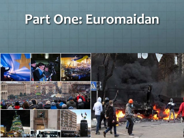Part One: Euromaidan