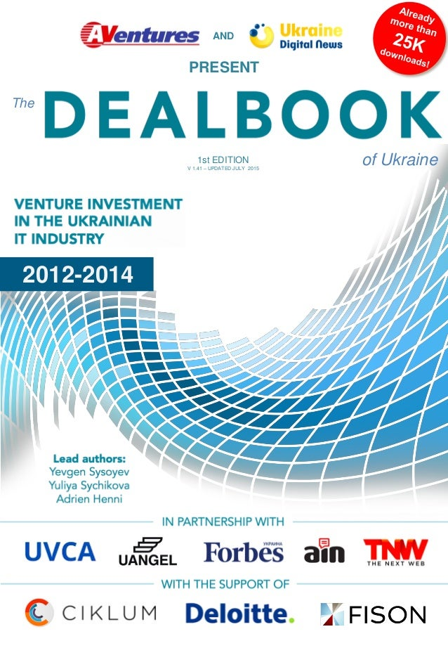 AND 2012-2014 DEALBOOK PRESENT The of Ukraine1st EDITION V 1.41 – UPDATED JULY 2015