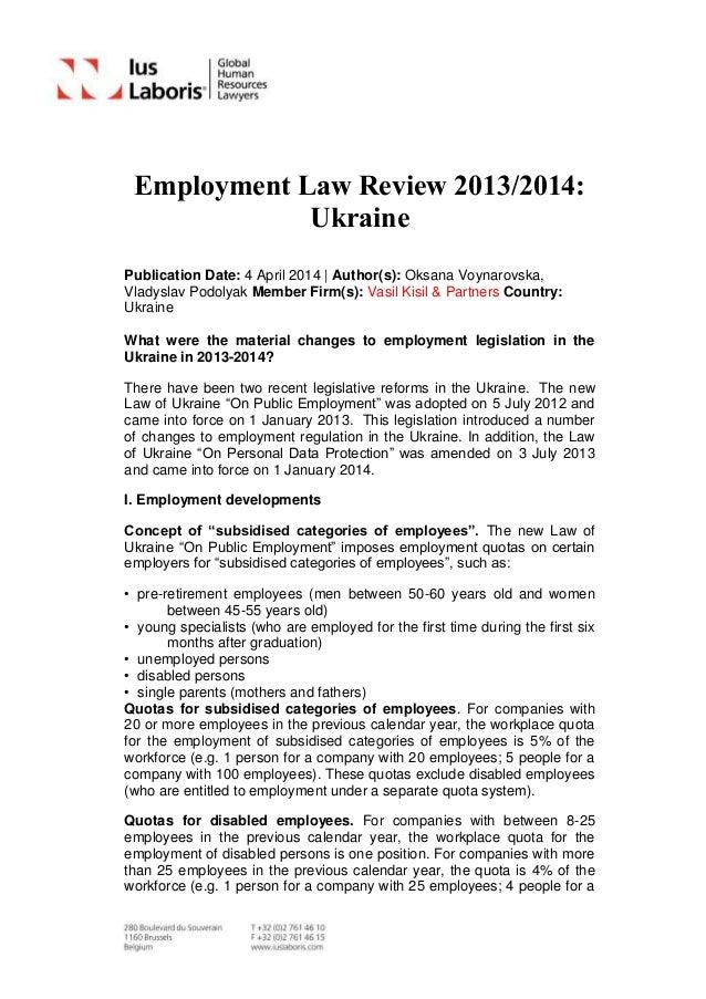 Employment Law Review 2013/2014: Ukraine Publication Date: 4 April 2014 | Author(s): Oksana Voynarovska, Vladyslav Podolya...