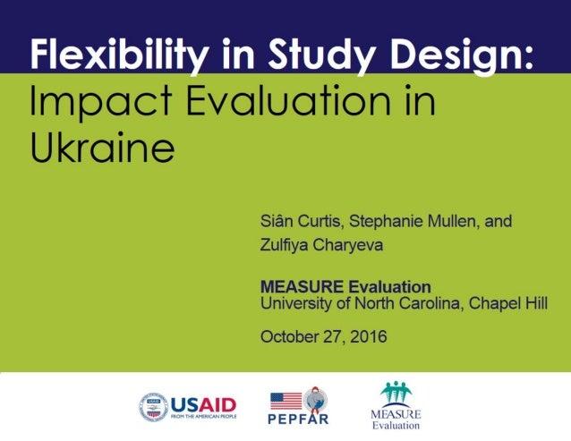 Flexibility in Study Design: Impact Evaluation in Ukraine