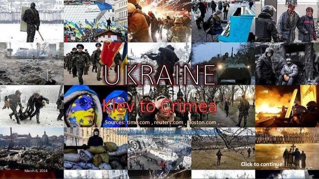 UKRAINE Kiev to Crimea Sources: time.com , reuters.com , boston.com , …  PPS: http://sites.google.com/site/vinhbinh2011  C...