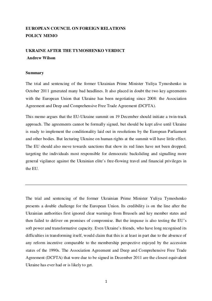 EUROPEAN COUNCIL ON FOREIGN RELATIONSPOLICY MEMOUKRAINE AFTER THE TYMOSHENKO VERDICTAndrew WilsonSummaryThe trial and sent...