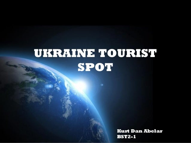 Page 1UKRAINE TOURISTSPOTKurt Dan AbelarBST2-1