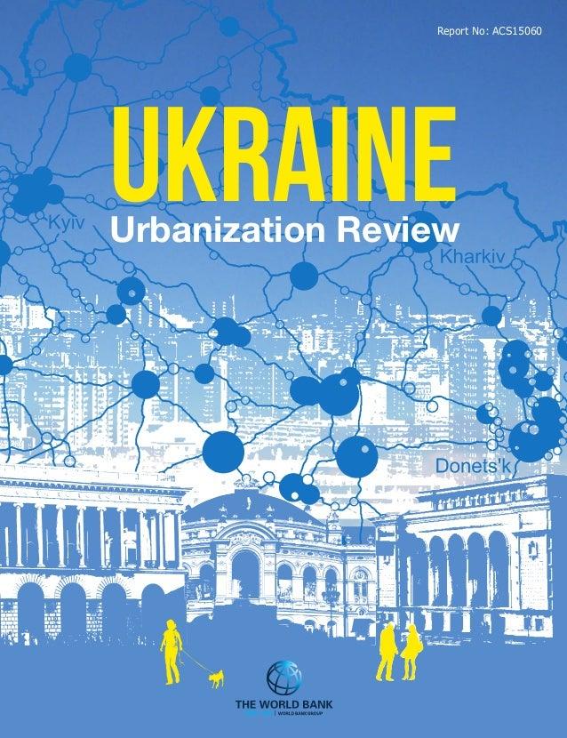 UKRAINEUrbanization Review Report No: ACS15060