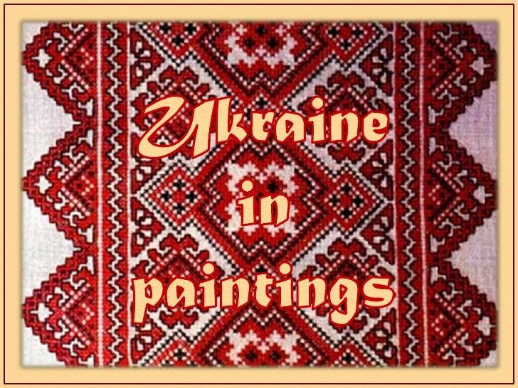 Ukraine<br />in<br />paintings<br />