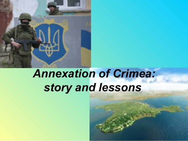 Annexation of Crimea: story and lessons