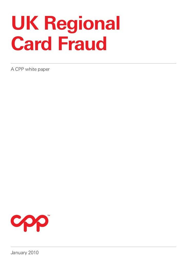 UK RegionalCard FraudA CPP white paperJanuary 2010