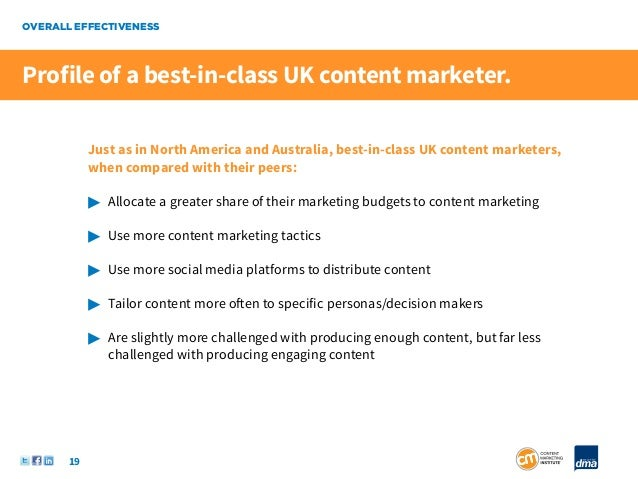 OVERALL EFFECTIVENESSProfile of a best-in-class UK content marketer.            Just as in North America and Australia, be...
