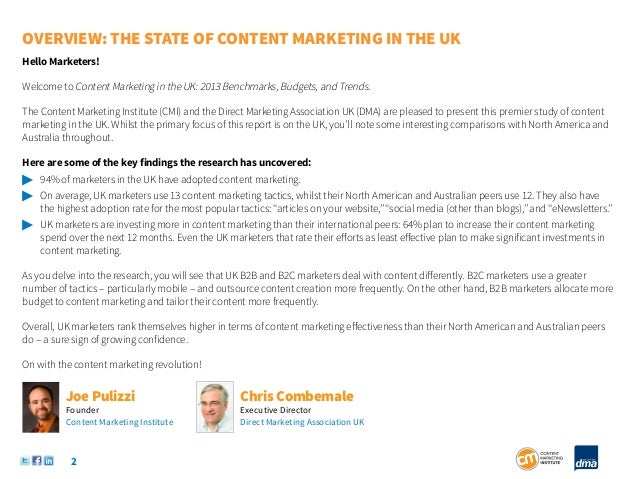 OVERVIEW: THE STATE OF CONTENT MARKETING IN THE UKHello Marketers!Welcome to Content Marketing in the UK: 2013 Benchmarks,...