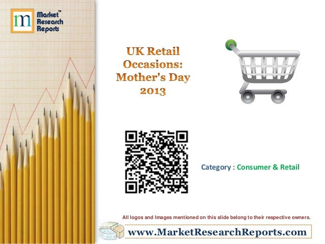 www.MarketResearchReports.comCategory : Consumer & RetailAll logos and Images mentioned on this slide belong to their resp...