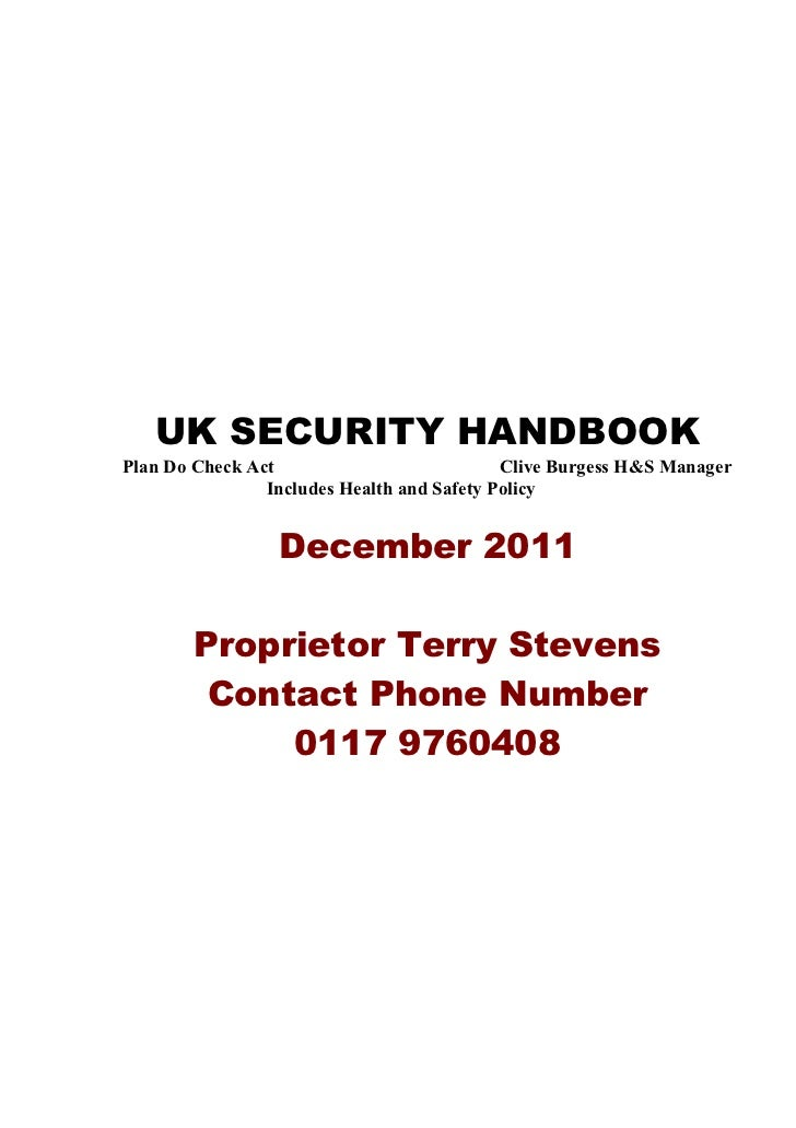 UK SECURITY HANDBOOKPlan Do Check Act                           Clive Burgess H&S Manager                Includes Health a...