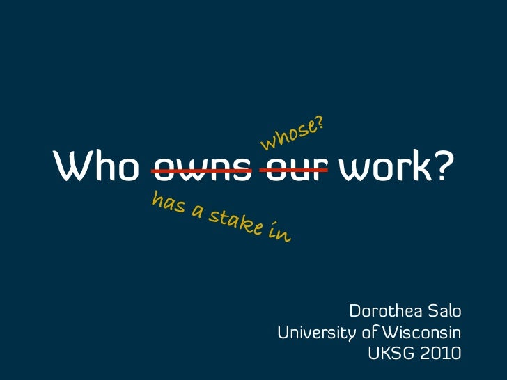 Who owns our work? Slide 3