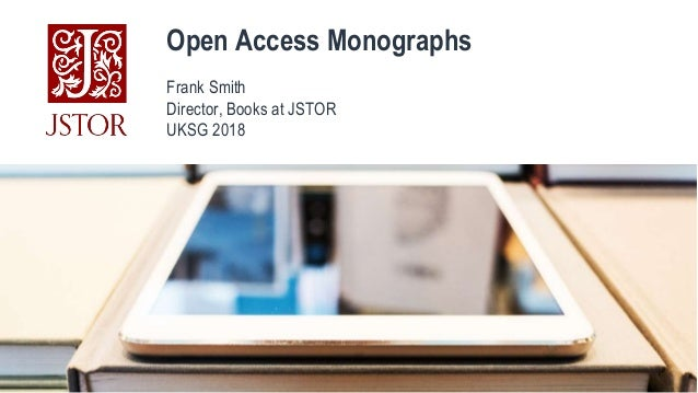 UKSG 2018 Breakout - The latest in open access book publishing - Smith