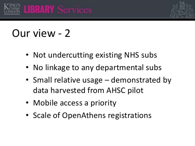 Our view - 2 • Not undercutting existing NHS subs • No linkage to any departmental subs • Small relative usage – demonstra...