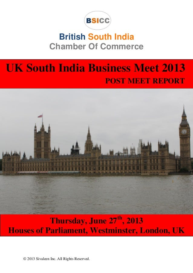 © 2013 Sivaleen Inc. All Rights Reserved. British South India Chamber Of Commerce UK South India Business Meet 2013 POST M...