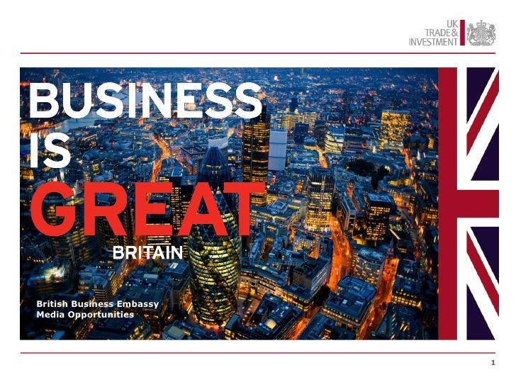 British Business EmbassyMedia Opportunities                           1