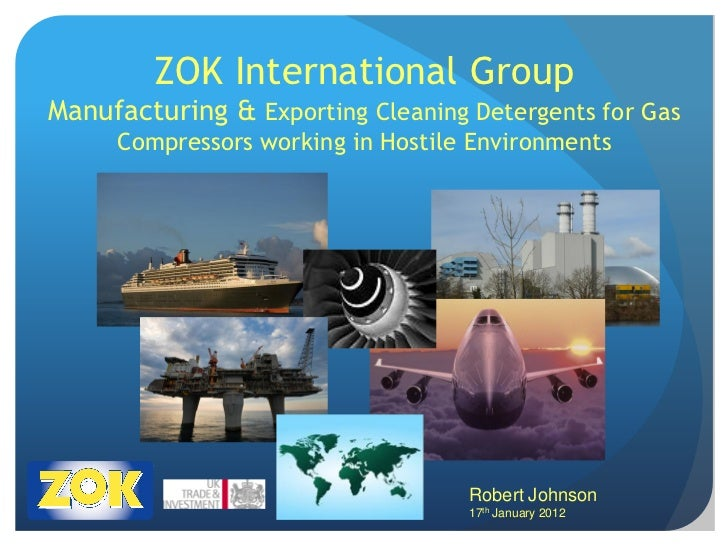 ZOK International GroupManufacturing & Exporting Cleaning Detergents for Gas     Compressors working in Hostile Environmen...