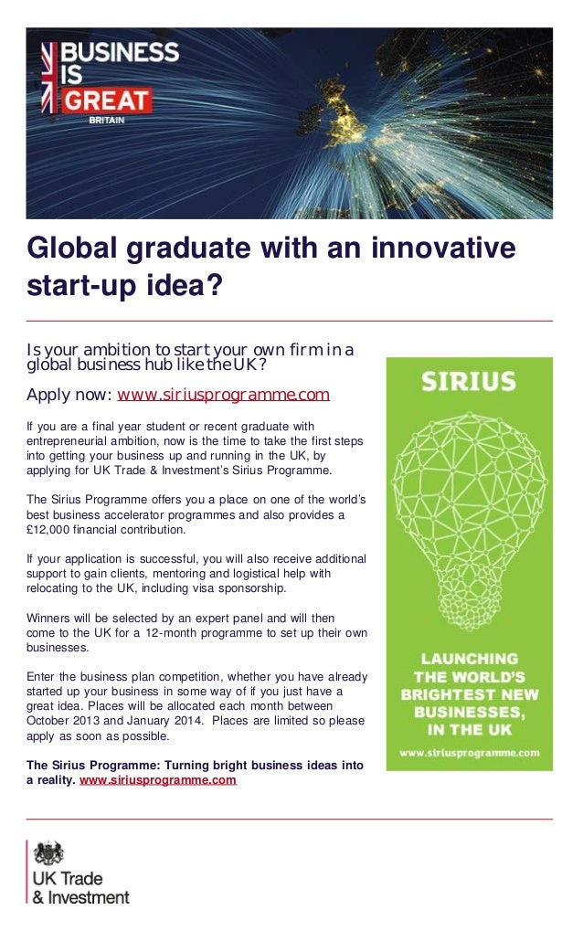 Global graduate with an innovative start-up idea? Is your ambition to start your own firm in a global business hub like th...