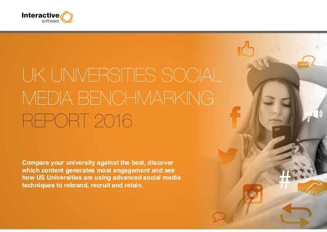 UK Universities Social Media Benchmarking Report 2016 Compare your university against the best, discover which content gen...