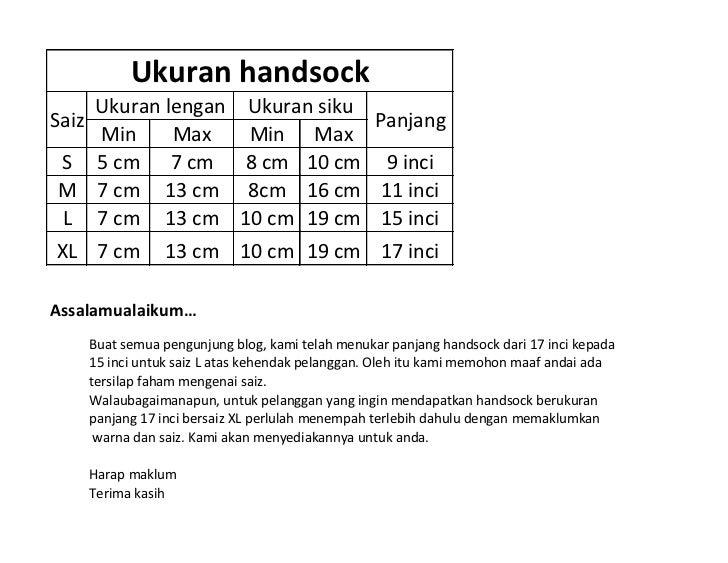 Ukuran handsock     Ukuran lengan Ukuran sikuSaiz                           Panjang     Min     Max   Min Max S 5 cm 7 cm ...