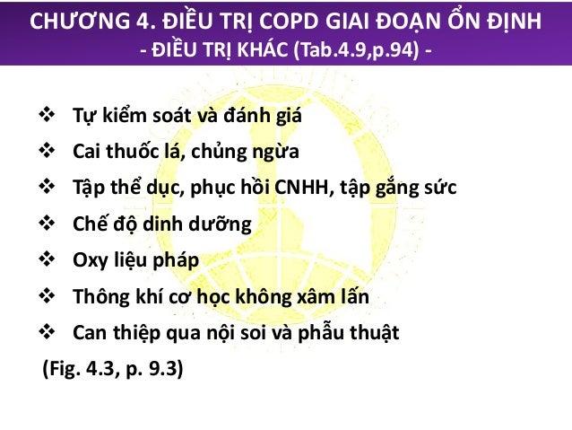 CHƯƠNG 4. ĐIỀU TRỊ COPD GIAI ĐOẠN ỔN ĐỊNH ĐIỀU TRỊ KHÔNG DÙNG THUỐC: OXY LIỆU PHÁP Chỉ định Oxy liệu pháp cho bệnh nhân CO...