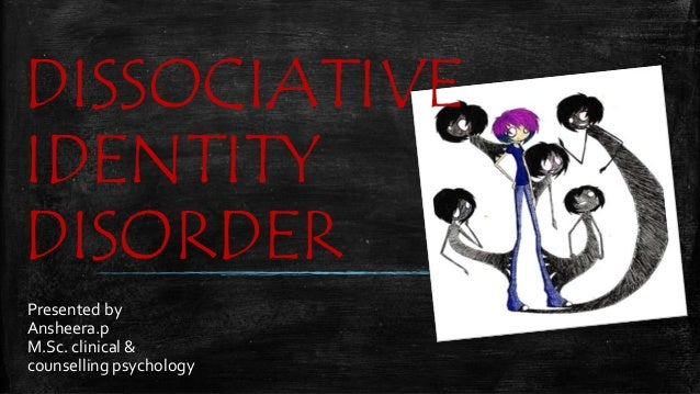 furthering knowlege of dissociative identity disorder Dissociative identity disorder (did), often called multiple personality disorder (mpd), has fascinated people for over a century however, though it is a very well-known disorder, mental health professionals are not even sure if it exists.