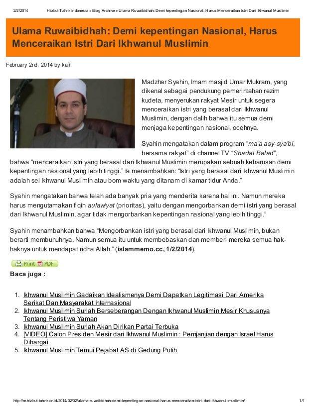 2/2/2014  Hizbut Tahrir Indonesia » Blog Archive » Ulama Ruwaibidhah: Demi kepentingan Nasional, Harus Menceraikan Istri D...