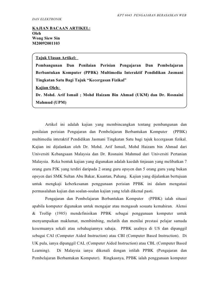 KPT 6043 PENGAJARAN BERASASKAN WEB DAN ELEKTRONIK  KAJIAN BACAAN ARTIKEL: Oleh Wong Siew Sin M20092001103    Tajuk Ulasan ...
