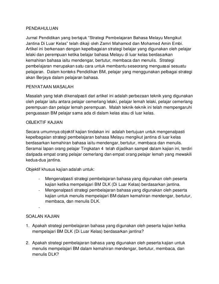 """PENDAHULUAN<br />Jurnal Pendidikan yang bertajuk """"Strategi Pembelajaran Bahasa Melayu Mengikut Jantina Di Luar Kelas"""" tela..."""