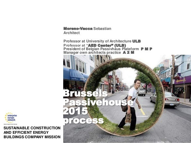 ULB « AED » - pmp - A2M  SUSTAINABLE CONSTRUCTION AND EFFICIENT ENERGY BUILDINGS COMPANY MISSION  Moreno-Vacca Sebastian A...