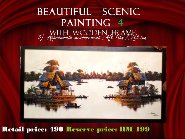 5). Approximate measurement : 4ft 10in X 2ft 6in Beautiful scenic painting 4 With wooden frame Retail price: 490Retail pri...