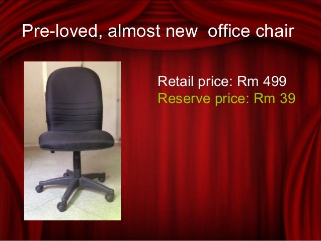 Pre-loved, almost new office chair Retail price: Rm 499 Reserve price: Rm 39