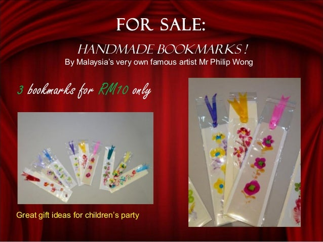 For Sale: Handmade Bookmarks ! 3 bookmarks for RM10 only By Malaysia's very own famous artist Mr Philip Wong Great gift id...