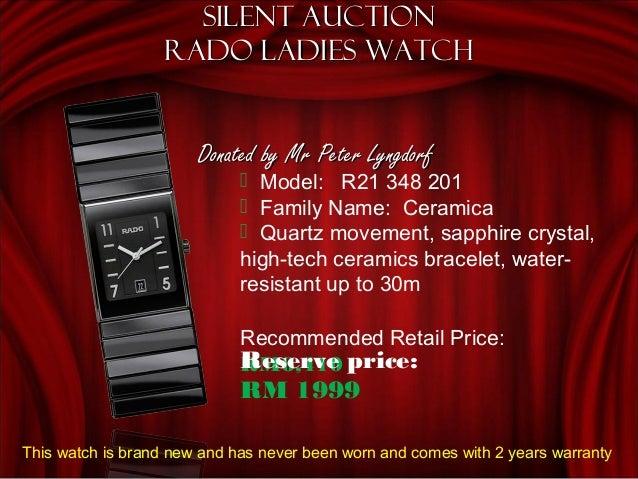Silent AuctionSilent Auction Rado Ladies watchRado Ladies watch Donated by Mr Peter LyngdorfDonated by Mr Peter Lyngdorf ...