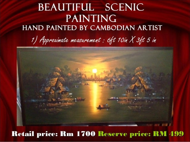 1) Approximate measurement : 6ft 10in X 3ft 5 in Beautiful scenic painting Hand painted by Cambodian artist Retail price:...