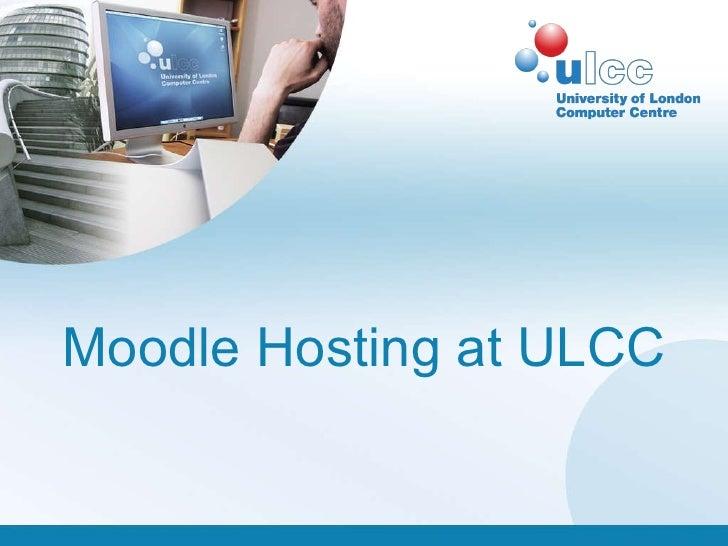 Moodle Hosting at ULCC