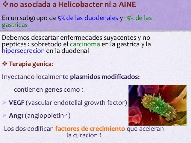 no asociada a Helicobacter ni a AINEEn un subgrupo de 5% de las duodenales y 15% de lasgastricasDebemos descartar enferme...