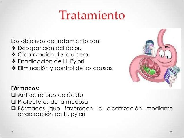 Protectores de la mucosa a. Bismuto: acción antibacteriana directa contra H. Pylori. b. Misoprostol: análogo de prostaglan...