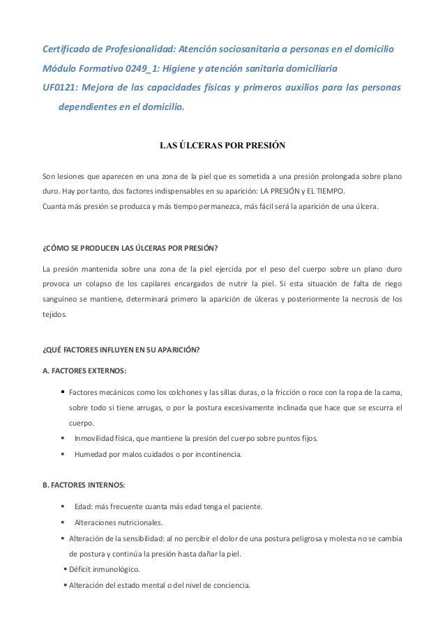 Certificado de Profesionalidad: Atención sociosanitaria a personas en el domicilio Módulo Formativo 0249_1: Higiene y aten...