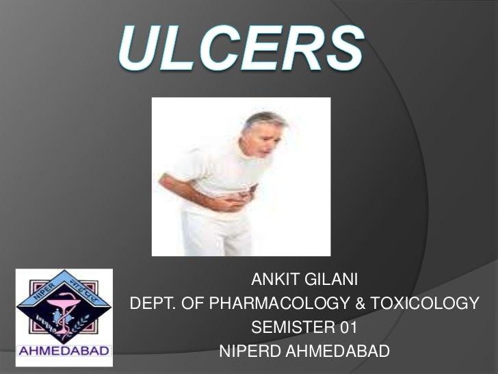 ANKIT GILANIDEPT. OF PHARMACOLOGY & TOXICOLOGY             SEMISTER 01          NIPERD AHMEDABAD