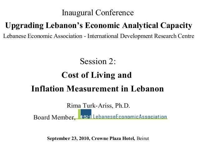 Session 2:Cost of Living andInflation Measurement in LebanonInaugural ConferenceUpgrading Lebanon's Economic Analytical Ca...