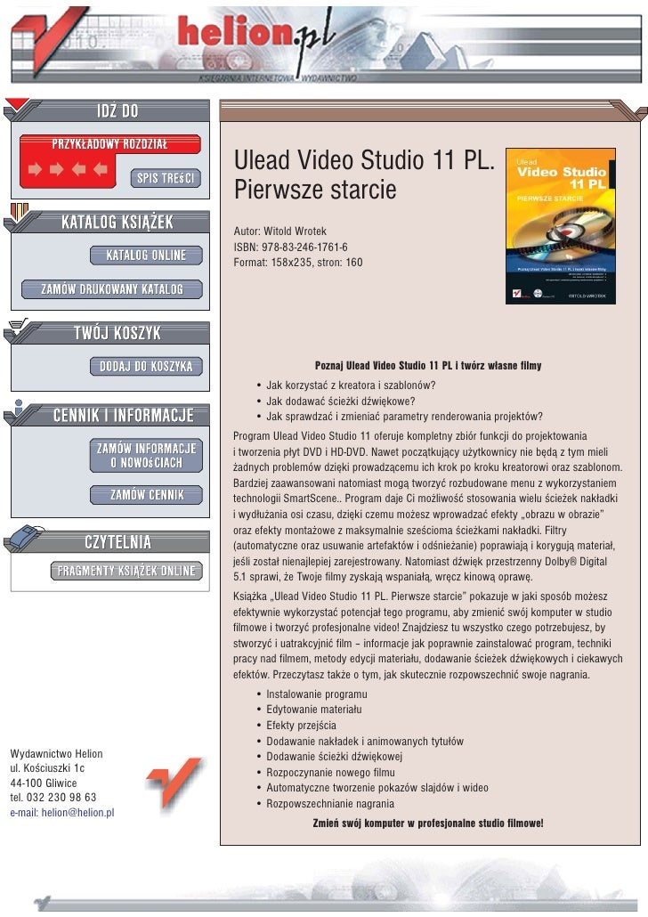 Ulead Video Studio 11 PL.                            Pierwsze starcie                            Autor: Witold Wrotek     ...